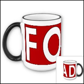 The best part of waking up is FOAD on your cup.